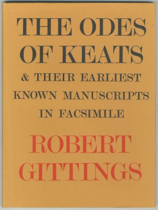 The Odes of Keats and Their Earliest Known Manuscripts