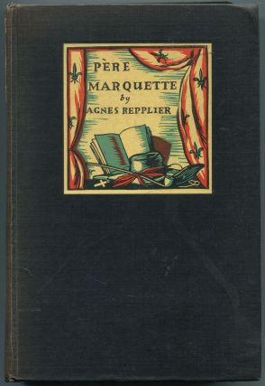 Pére Marquette: Priest, Pioneer and Adventurer