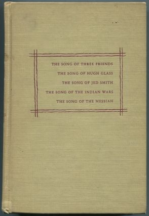 A Cycle of the West: The Songs of Three Friends, The Song of Hugh Glass, The Song of Jed Smith,...