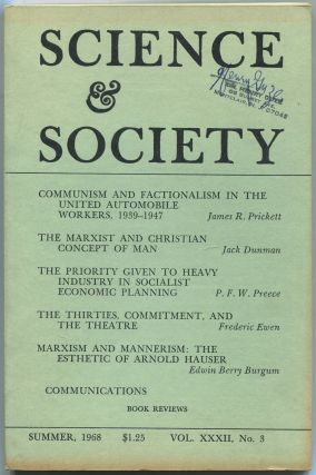 Science & Society: Volume XXXII, Number 3, Summer 1968. James R. PRICKETT, Paul Mattick, John...