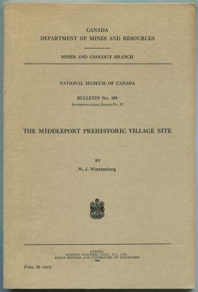 The Middleport Prehistoric Village Site (Canada Department of Mines and Resources, Mines and...