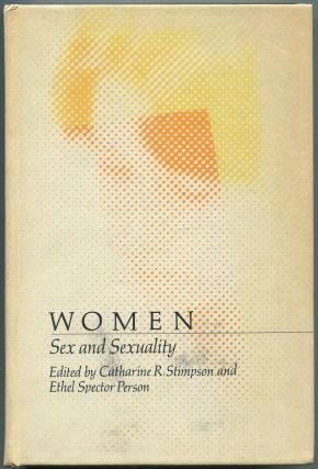 Women: Sex and Sexuality. Catharine R. STIMPSON, Ethel Spector Person