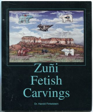 Zuni Fetish Carvings. Dr. Harold FINKELSTEIN