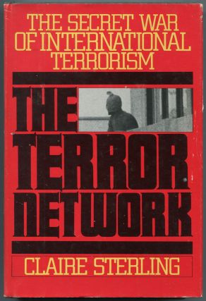 The Terror Network: The Secret War of International Terrorism. Claire STERLING