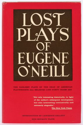 Lost Plays of Eugene O'Neill. Eugene O'NEILL