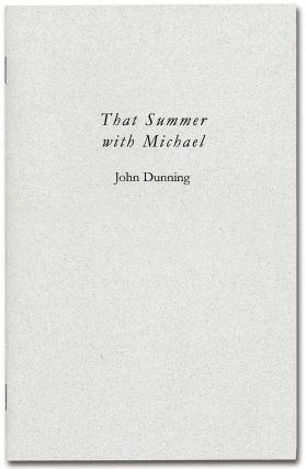That Summer with Michael. John DUNNING, Michael SHAARA