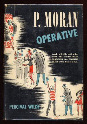 P. Moran, Operative. Percival WILDE