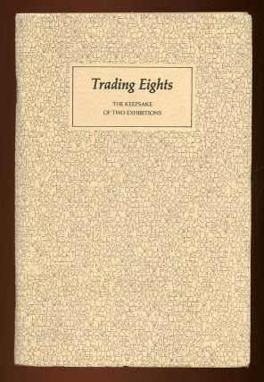 Trading Eights, The Keepsake of Two Exhibitions: Two Hundred Years of Black American Literature...