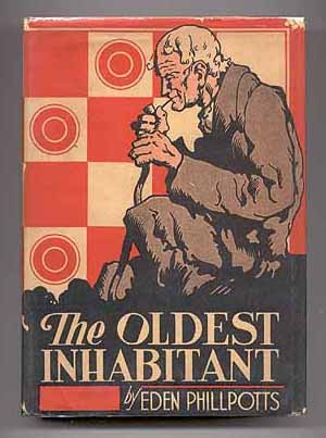 The Oldest Inhabitant. Eden PHILLPOTTS