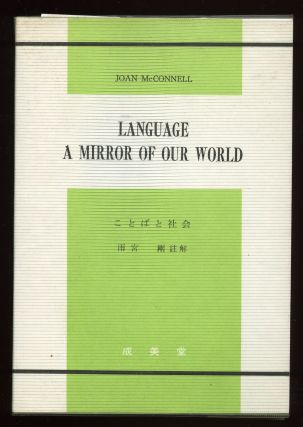 Language A Mirror of Our World