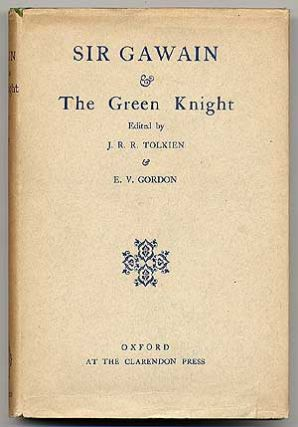 Sir Gawain & the Green Knight. J. R. R. TOLKIEN, E V. Gordon