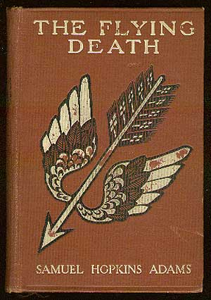 The Flying Death. Samuel Hopkins ADAMS