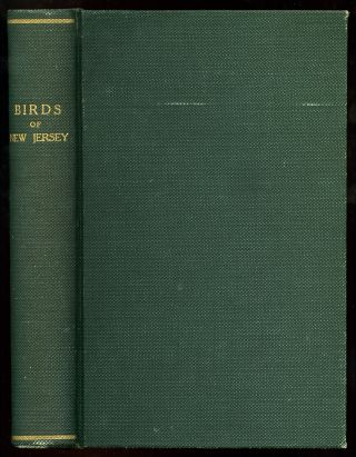 Annual Report of the New Jersey State Museum Including a Report of The Birds of New Jersey Their Nests and Eggs