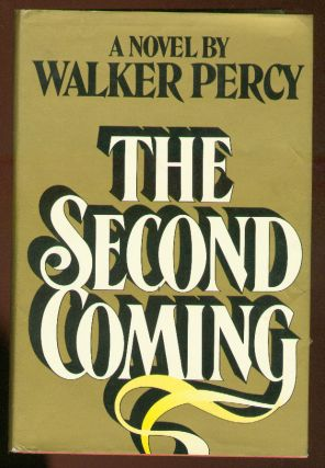 The Second Coming. Walker PERCY