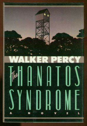 The Thanatos Syndrome. Walker PERCY