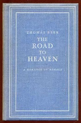 The Road to Heaven: A Romance of Morals