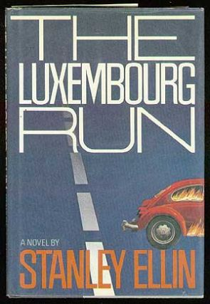 The Luxembourg Run. Stanley ELLIN