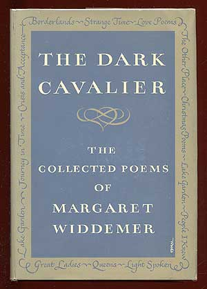 The Dark Cavalier: The Collected Poems of Margaret Widdemer