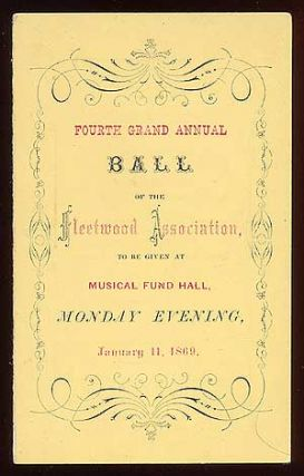 Dance Card): Fourth Grand Annual Ball of the Fleetwood Association to be given at Musical Fund...