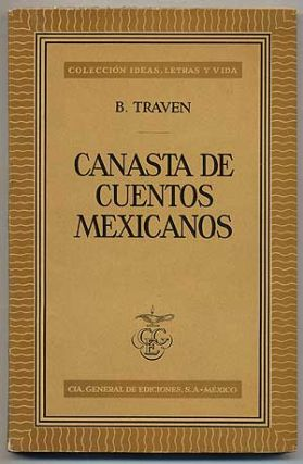 Canasta de Cuentos Mexicanos [Basket of Mexican Stories]. B. TRAVEN
