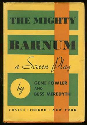 The Mighty Barnum: A Screen Play