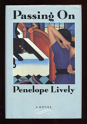 Passing On. Penelope LIVELY