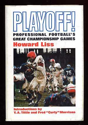 Playoff!: Professional Football's Great Championship Games. Howard LISS
