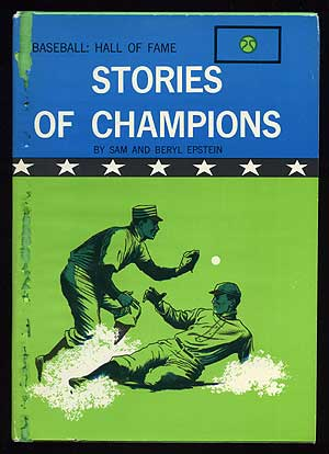 Baseball Hall of Fame: Stories of Champions. Sam and Beryl EPSTEIN