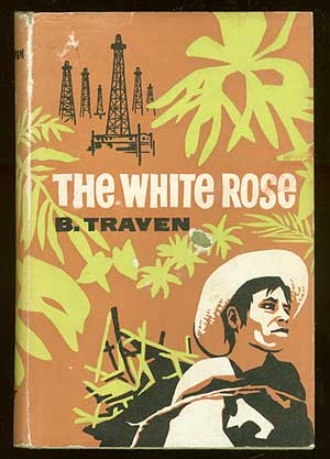 The White Rose. B. TRAVEN