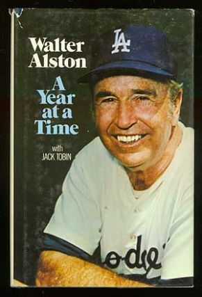 A Year at a Time. Walter ALSTON, Jack Tobin