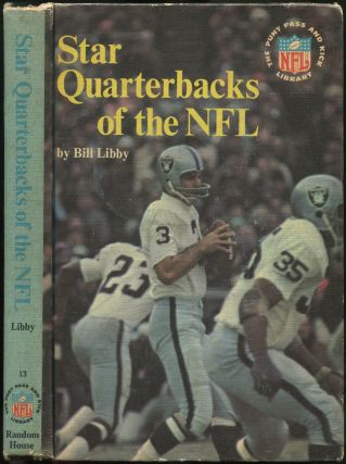 Star Quarterbacks of the NFL (The Punt Pass and Kick Library, 13). Bill LIBBY
