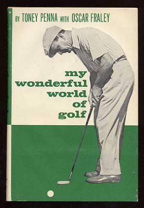 My Wonderful World of Golf. Tony PENNA, Oscar Fraley