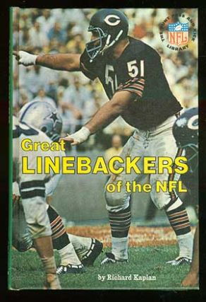 Great Linebackers of the NFL. Richard KAPLAN