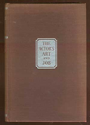 The Actor's Art and Job