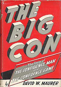 The Big Con: The Story of The Confidence Man and The Confidence Game