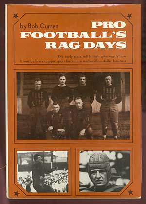 Pro Football's Rag Days. Bob CURRAN