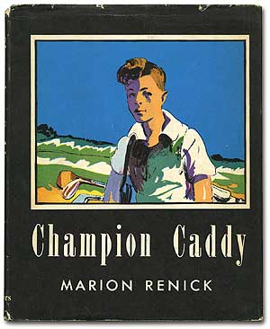 Champion Caddy. Marion RENICK