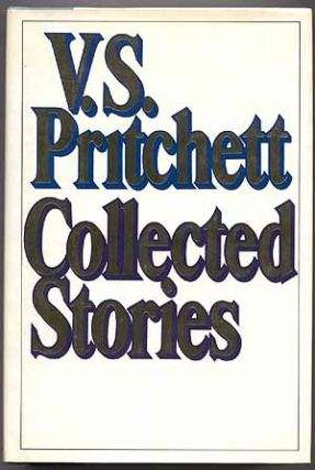 Collected Stories. V. S. PRITCHETT