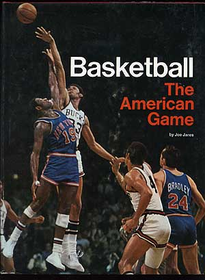 Basketball: The American Game. Joe JARES