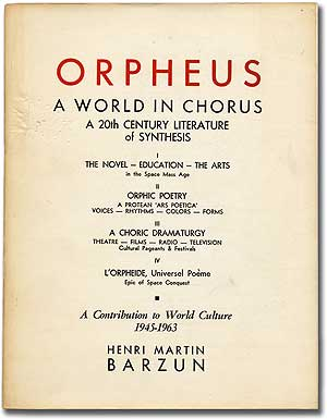 Orpheus 1963: A World in Chorus. A 20th Century Literature of Synthesis