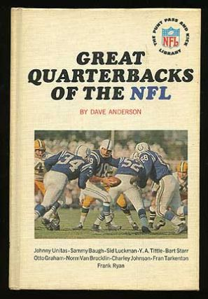 Great Quarterbacks of the NFL (The Punt Pass and Kick Library). Dave ANDERSON