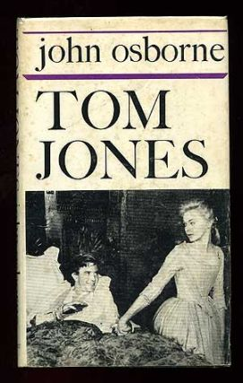 Tom Jones: A Film Script. John OSBOURNE