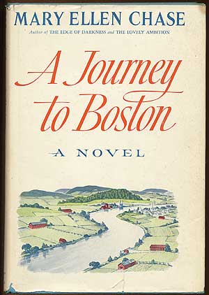 A Journey to Boston. Mary Ellen CHASE