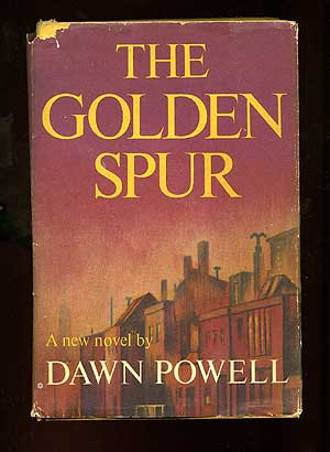 The Golden Spur. Dawn POWELL