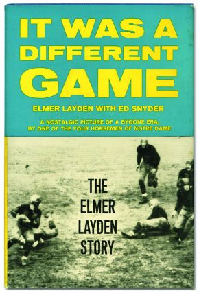 It Was a Different Game: The Elmer Layden Story