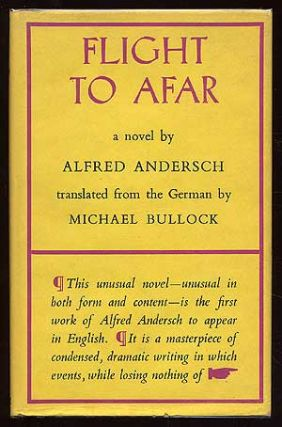 Flight to Afar. Alfred ANDERSCH.