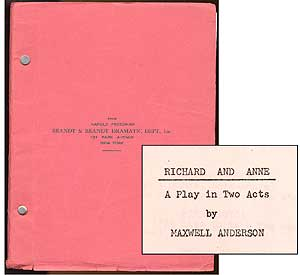 Playscript]: Richard and Anne: A Play in Two Acts. Maxwell ANDERSON