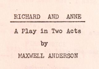 [Playscript]: Richard and Anne: A Play in Two Acts