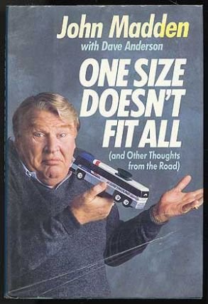 One Size Doesn't Fit All. John MADDEN, Dave Anderson