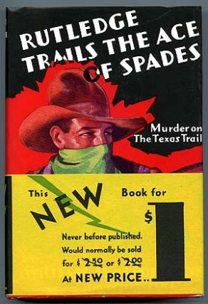Rutledge Trails the Ace of Spades. William MacLeod RAINE